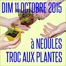 Local : dim. 11/10/2015 - Néoules - Troc aux plantes