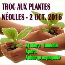 Local Var : Néoules - Dim. 2 oct. 2016 - Troc de plantes - Tombola - Apéro & Auberge espagnole