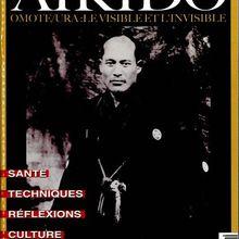 """Spécial Aïkido n°11 : """"Omote / Ura, le visible et l'invisible"""""""