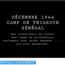 "Thiaroye - Spectacle ""A nos morts"""