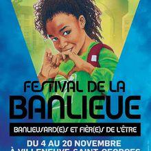 Festival de la Banlieue – Banlieusard-e-s et fièr-e-s de l'être Villeneuve-Saint-Georges (94) Novembre 2016
