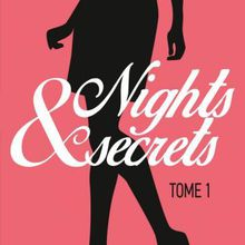 Nights secrets - Tome 1