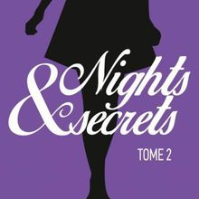 Nights secrets - Tome 2