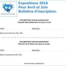 Expositions d'Avril et Juin 2016 à Avignon - Bulletins d'inscription !