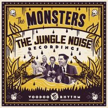"""The Monsters - """"the jungle noise recordings"""" (2016)"""
