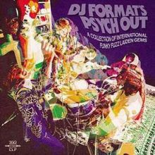 "Dj Format - ""Dj Format's psych out"" (2016)"