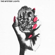 "The Mystery Lights - ""the mystery lights"" (2016)"