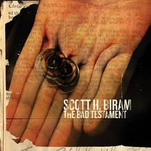 "Scott H. Biram - ""the bad testament"" (2017)"