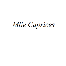 Mlle Caprices...