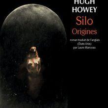 [Avis] Silo, Origines - Hugh Howey