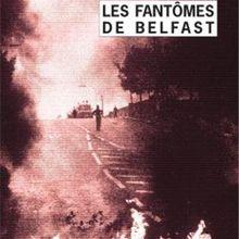 Stuart Neville - Les fantômes de Belfast (Payot&Rivages, 2011)