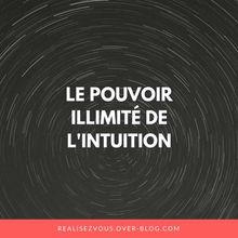 Le pouvoir illimité de l'intuition