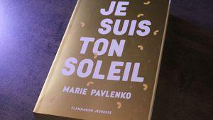 Je suis ton soleil de Marie Pavlenko : un livre pour ado