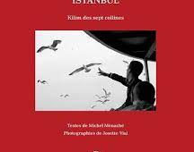 ISTANBUL KILIM DES SEPT COLLINES de Michel Ménaché,photographies de Josette Vial