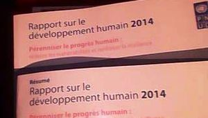 """Lancement du rapport mondial sur le développement humain Edition 2014  """"Pérenniser les progrès humains, réduire les vulnérabilités et renforcer la résilience""""."""