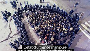L'état d'urgence manipulé pour interdire les manifestations ! #EtatdUrgence