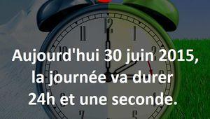 Le 30 juin 2015, la journée durera 24 heures et une seconde de plus