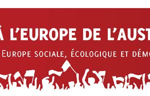 NON À L'EUROPE DE L'AUSTÉRITÉ  : Pour une Europe sociale, écologique et démocratique