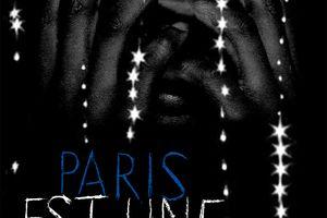 Paris est une fête, un film de Sylvain George, en salles ce mercredi