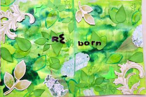 Art journal page - RE born -