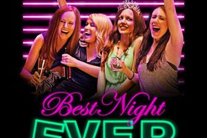 Best Night Ever (BANDE ANNONCE VO 2013) avec Desiree Hall, Samantha Colburn, Eddie Ritchard