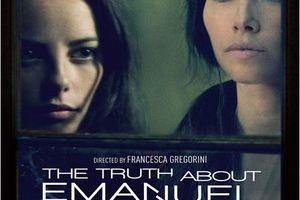 The Truth About Emanuel (BANDE ANNONCE VO 2012) avec Jessica Biel, Kaya Scodelario, Aneurin Barnard