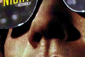 Nightcrawler (BANDE ANNONCE VO 2014) avec Jake Gyllenhaal, Bill Paxton, Rene Russo