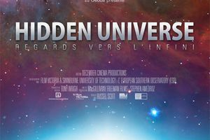 Hidden Universe, Regards vers l'infini - A partir du 15 octobre 2014 à La Géode - Paris