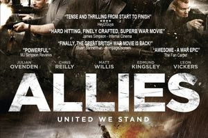 ALLIES (BANDE ANNONCE VOST 2014) avec Julian Ovenden, Chris Reilly, Matt Willis