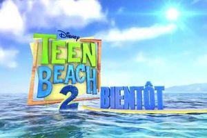 Teen Beach 2 - Premières images du tournage - Bientôt sur Disney Channel.