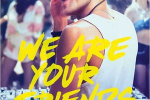 WE ARE YOUR FRIENDS (BANDE ANNONCE VOST) avec Zac Efron - 26 08 2015