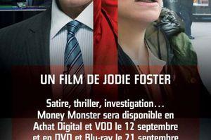 Money Monster (BANDE ANNONCE VOST) de Jodie Foster avec George Clooney, Julia Roberts MONEY en VOD et Achat Digital le 12 septembre 2016