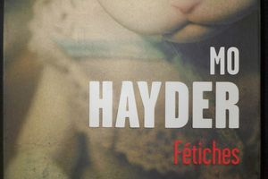 Fétiches Mo Hayder
