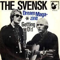 Qui étaient les SVENSK (1967 - 1968) ?