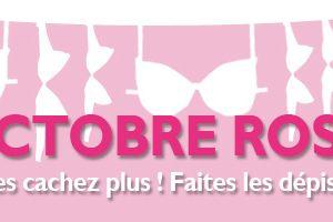 Octobre rose......ou dévoile tes seins pour la bonne cause