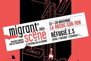 La Roche-sur-Yon. Migrant'scène du 13 au 28 novembre 2015.