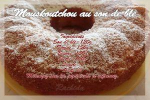 Mouskoutchou au son de blé