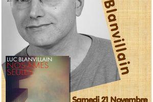 Rencontre avec Luc Blanvillain