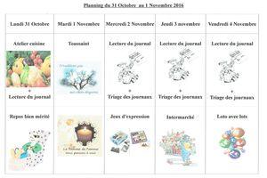 Planning du 31 octobre au 4 Novembre 2016