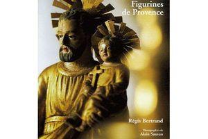 Régis Bertrand, Santibellis. Figurines de Provence