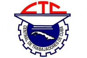 La CTC appelle les travailleurs cubains à impulser l'économie avec l'appui du mouvement syndical