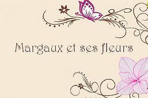 Margaux et ses fleurs.... ça répète....