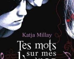 Tes mots sur mes lévres - Katja Millay