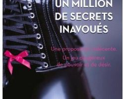 Un millions de secrets inavoués et Un million de plaisirs coupables (2 Tomes).