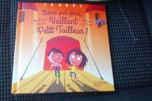 Chut les enfants lisent! Même pas peur, Vaillant le petit tailleur!