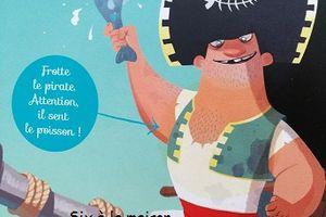 Le pirate Kipulpoisson - Histoires qui chatouillent les narines