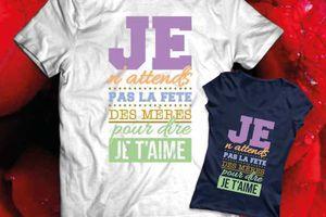 T-shirt - Fête des mères 'Maman, je t'aime'.