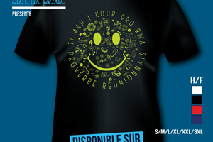 T-shirt: France - L'île de la Réunion 974 - Smiley - Proverbe réunionnais.