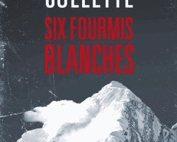 Critique Six Fourmis Blanches