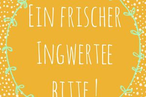 "Oh it's cold outside baby ! - Le ""frischer Ingwertee"""